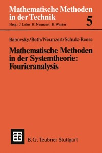 Cover Mathematische Methoden in der Systemtheorie: Fourieranalysis