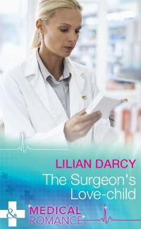 Cover Surgeon's Love-Child (Mills & Boon Medical) (Medics Down Under, Book 4)