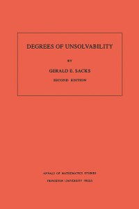 Cover Degrees of Unsolvability. (AM-55), Volume 55