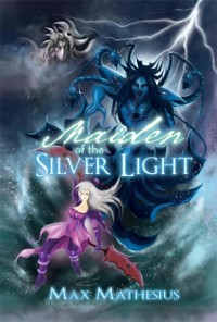 Cover Maiden of the Silver Light