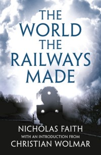 Cover World the Railways Made