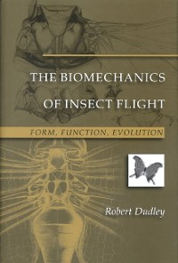 Cover The Biomechanics of Insect Flight