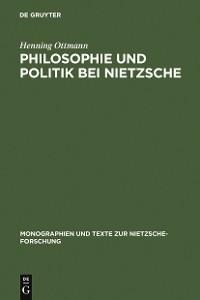 Cover Philosophie und Politik bei Nietzsche
