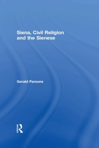 Cover Siena, Civil Religion and the Sienese