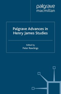 Cover Palgrave Advances in Henry James Studies