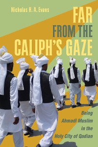 Cover Far from the Caliph's Gaze