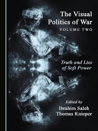 Cover The Visual Politics of War Volume Two