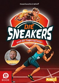 Cover Die Sneakers 2: und der Supersprinter