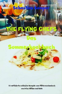 Cover THE FLYING CHEFS Das Sommerkochbuch