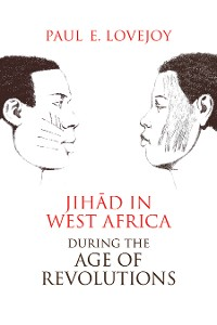 Cover Jihād in West Africa during the Age of Revolutions