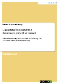 Cover Liquiditätscontrolling und Risikomanagement in Banken