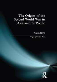 Cover Origins of the Second World War in Asia and the Pacific