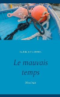 Cover Le mauvais temps
