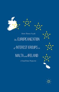 Cover The Europeanization of Interest Groups in Malta and Ireland
