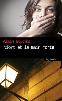 Cover Niort et la main morte