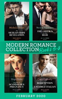 Cover Modern Romance February 2020 Books 5-8: Her Sicilian Baby Revelation / The Greek's One-Night Heir / Bound by My Scandalous Pregnancy / Redemption of the Untamed Italian
