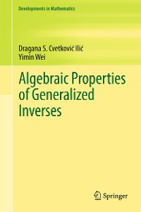 Cover Algebraic Properties of Generalized Inverses