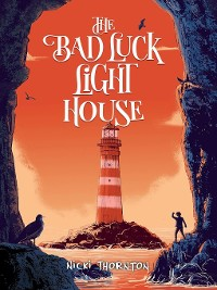 Cover The Bad Luck Lighthouse