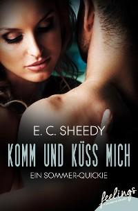 Cover Komm und küss mich