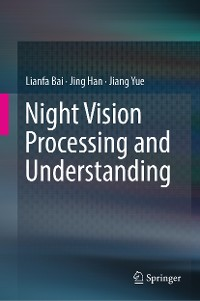 Cover Night Vision Processing and Understanding
