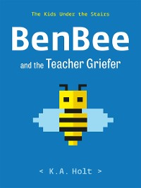 Cover BenBee and the Teacher Griefer
