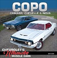 Cover COPO Camaro, Chevelle & Nova: Chevrolet's Ultimate Muscle Cars