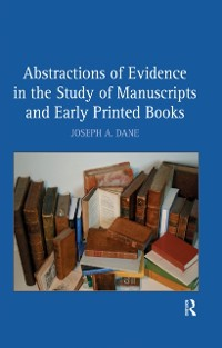 Cover Abstractions of Evidence in the Study of Manuscripts and Early Printed Books