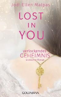 Cover Lost in you. Verlockendes Geheimnis