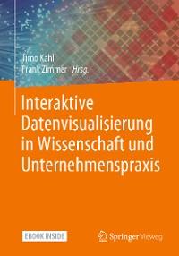 Cover Interaktive Datenvisualisierung in Wissenschaft und Unternehmenspraxis