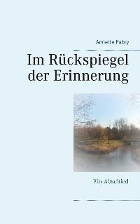 Cover Im Rückspiegel der Erinnerung