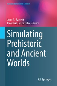 Cover Simulating Prehistoric and Ancient Worlds