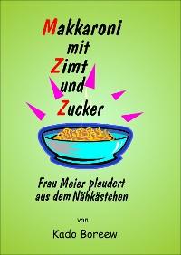 Cover Makkaroni mit Zimt und Zucker