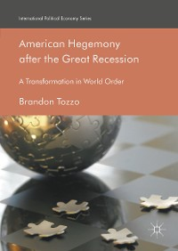Cover American Hegemony after the Great Recession