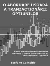 Cover O abordare ușoară a tranzacționării opțiunilor