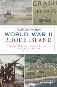 Cover Untold Stories from World War II Rhode Island