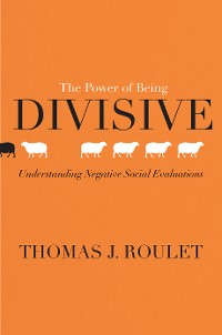 Cover The Power of Being Divisive