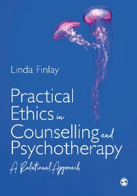 Cover Practical Ethics in Counselling and Psychotherapy