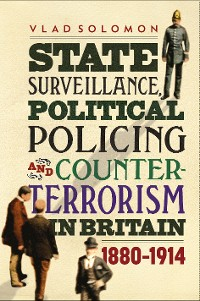 Cover State Surveillance, Political Policing and Counter-Terrorism in Britain