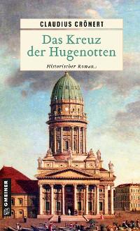 Cover Das Kreuz der Hugenotten