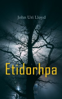 Cover Etidorhpa; or, The End of Earth