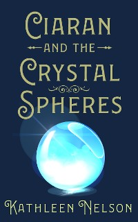 Cover Ciaran And The Crystal Spheres