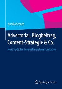 Cover Advertorial, Blogbeitrag, Content-Strategie & Co.