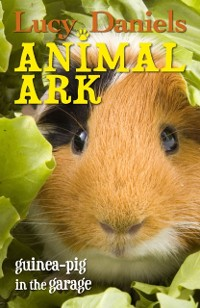 Cover Animal Ark: Guinea-pig in the Garage