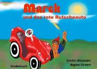 Cover Marek und das rote Rutscheauto