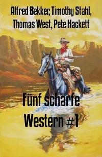 Cover Fünf scharfe Western #1