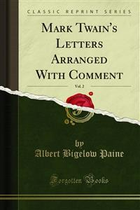 Cover Mark Twain's Letters Arranged With Comment