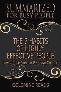 Cover The 7 Habits of Highly Effective People - Summarized for Busy People