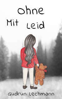 Cover Ohne MitLeid