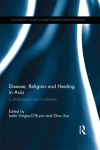 Cover Disease, Religion and Healing in Asia