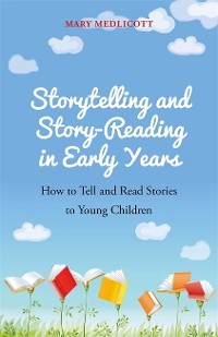 Cover Storytelling and Story-Reading in Early Years